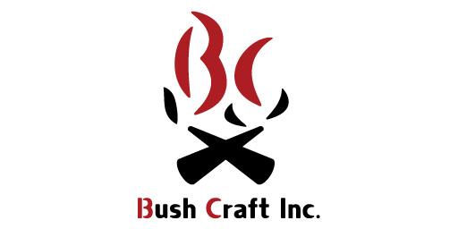 Bush craft inc. ブッシュクラフト